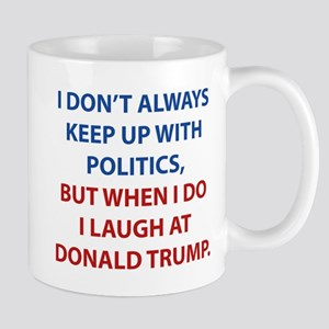Laugh At Trump Mug