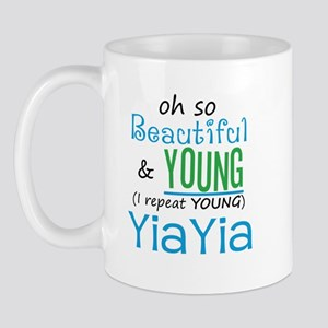 Beautiful and Young YiaYia Mug