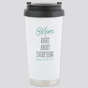 Right About Everything Stainless Steel Travel Mug