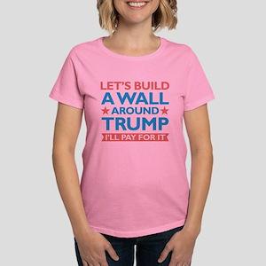 A Wall Around Trump Women's Dark T-Shirt