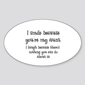 Because You're My Aunt Oval Sticker