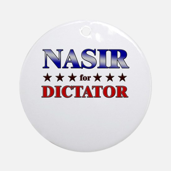 NASIR for dictator Ornament (Round)