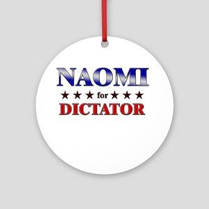 NAOMI for dictator Ornament (Round)