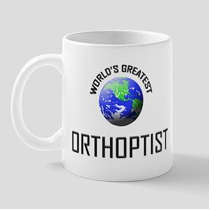 World's Greatest ORTHOPTIST Mug