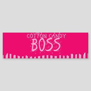 LIKE A COTTON CANDY BOSS Bumper Sticker