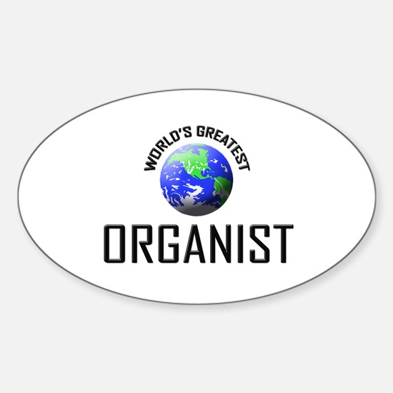 World's Greatest ORGANIST Oval Decal