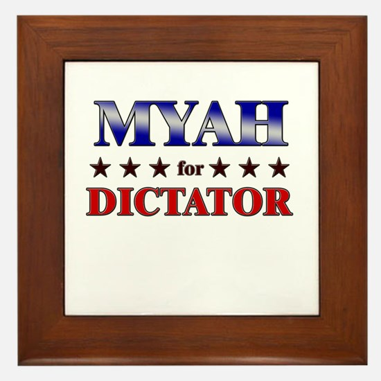 MYAH for dictator Framed Tile