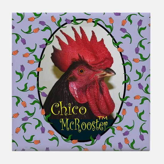Chico McRooster Tile Coaster