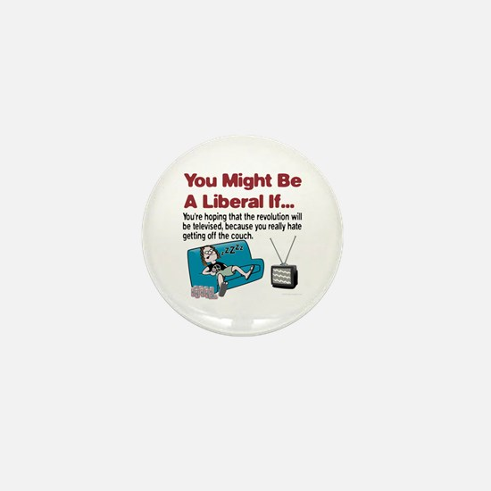 Liberal Couch-Surfing Revolution Mini Button