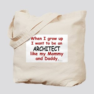 Architect (Like Mommy & Daddy) Tote Bag