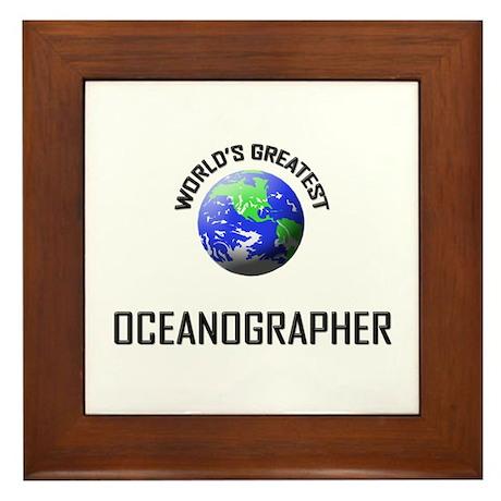 World's Greatest OCEANOGRAPHER Framed Tile