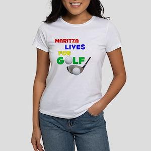 Maritza Lives for Golf - Women's T-Shirt