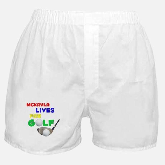 Mckayla Lives for Golf - Boxer Shorts