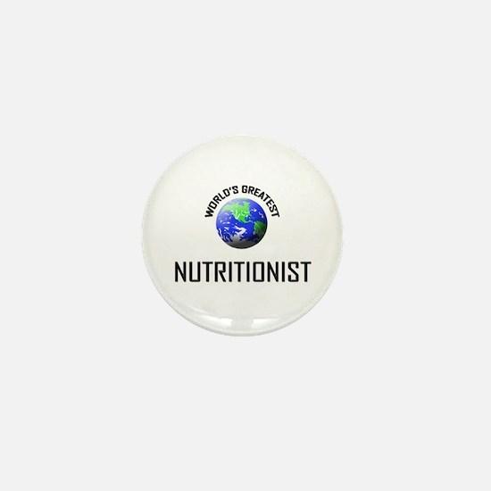 World's Greatest NUTRITIONIST Mini Button