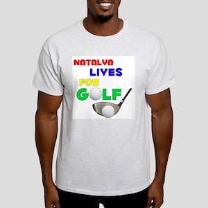 Natalya Lives for Golf - Light T-Shirt