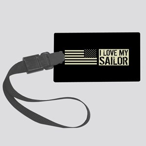 U.S. Navy: I Love My Sailor (Bla Large Luggage Tag