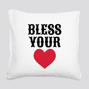 Bless Your Heart Square Canvas Pillow