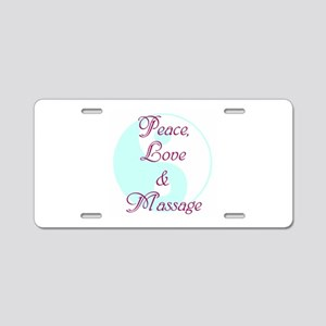 Peace, Love and Massage Aluminum License Plate