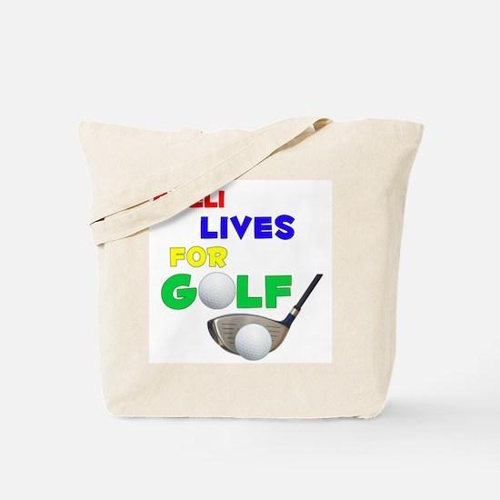 Areli Lives for Golf - Tote Bag