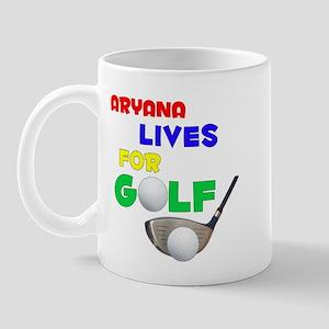 Aryana Lives for Golf - Mug