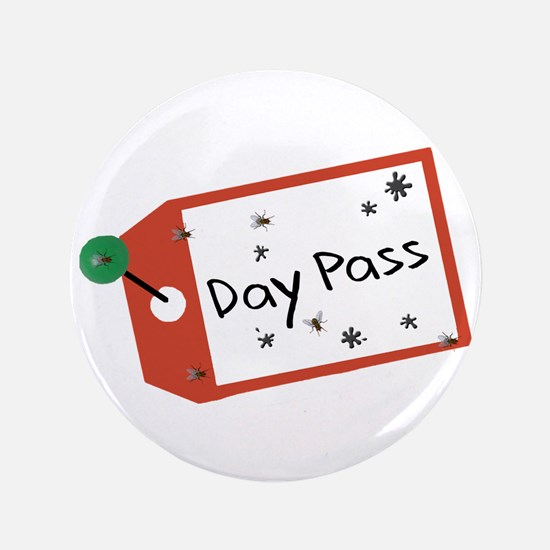 "Day Pass 3.5"" Button"