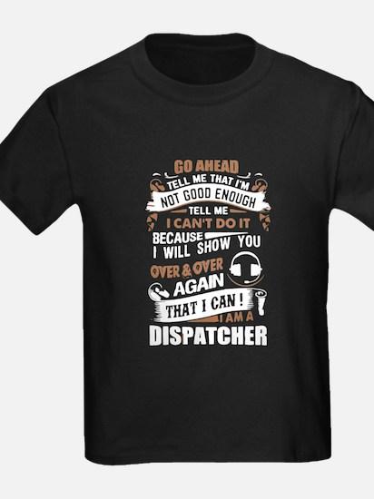 911 DISPATCHER JOB TEE, DISPATCHER T-Shirt