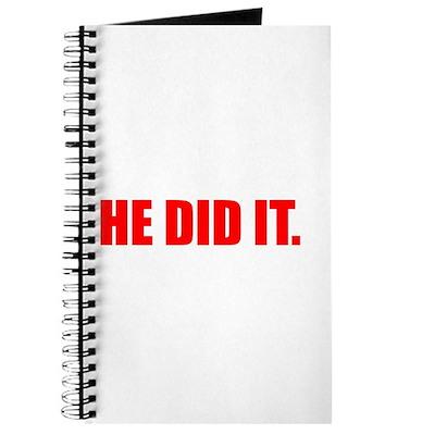 He Did It. Journal