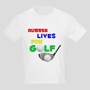 Aubree Lives for Golf - Kids Light T-Shirt