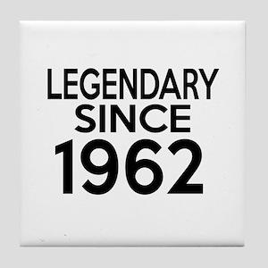 Legendary Since 1962 Tile Coaster