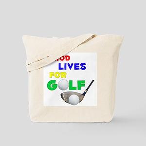 Jarod Lives for Golf - Tote Bag