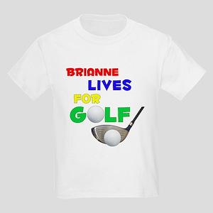 Brianne Lives for Golf - Kids Light T-Shirt