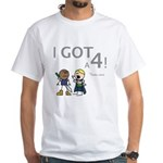 Elan: I GOT A 4! White T-Shirt