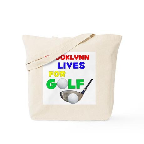 Brooklynn Lives for Golf - Tote Bag