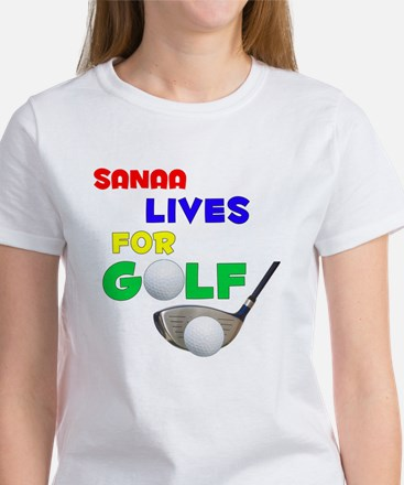 Sanaa Lives for Golf - Women's T-Shirt