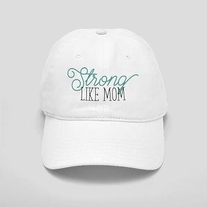 Strong Like Mom Cap