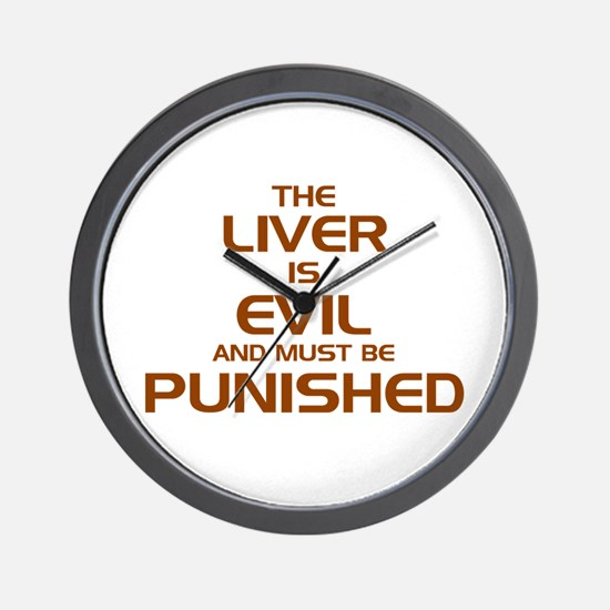The Liver Is Evil! Wall Clock