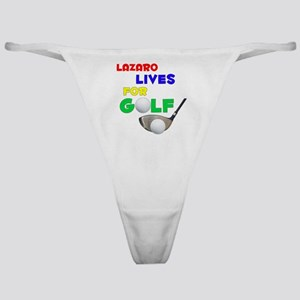 Lazaro Lives for Golf - Classic Thong