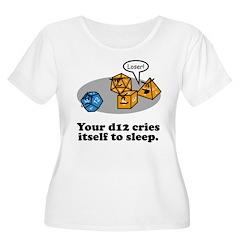 Your d12 Cries... T-Shirt