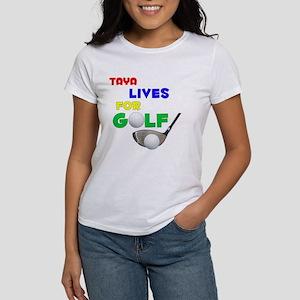 Taya Lives for Golf - Women's T-Shirt