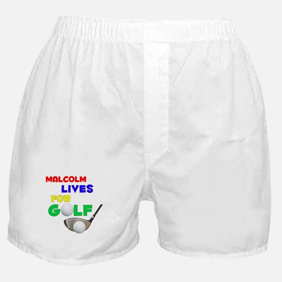 Malcolm Lives for Golf - Boxer Shorts