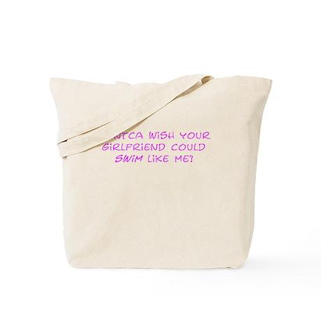 Dontcha Tote Bag