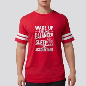 Wake Up Feeling Balanced Sleep Accountant T-Shirt