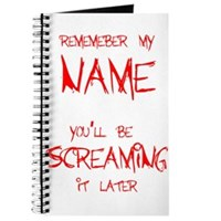Scream My Name! Journal