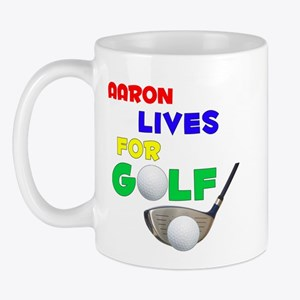 Aaron Lives for Golf - Mug
