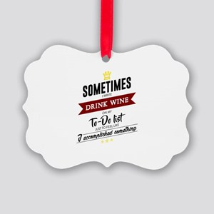 Drink Wine Forever Picture Ornament