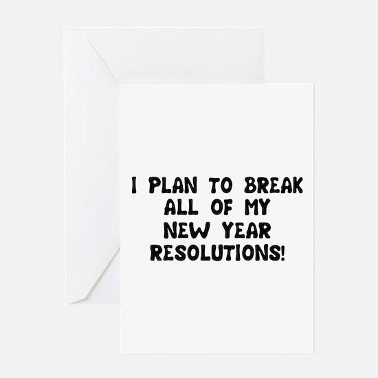Breaking Resolutions Greeting Card