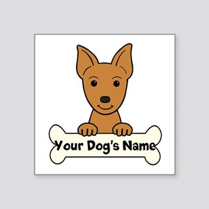 "Personalized Min Pin Square Sticker 3"" x 3"""