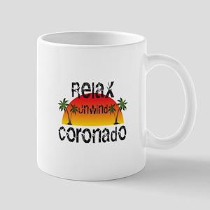 Relax, Unwind, Coronado Mugs