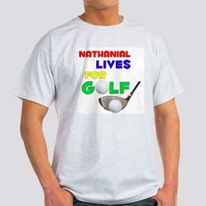 Nathanial Lives for Golf - Light T-Shirt