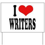 I Love Writers Yard Sign